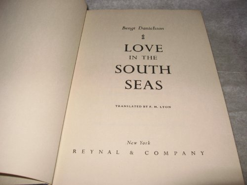 LOVE IN THE SOUTH SEAS: DANIELSSON , BENGT: