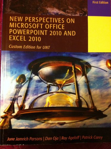 9781111773199: New Perspectives on Microsoft Office Powerpoint 2010 and Excel 2010 (Custom Edition for UNT)