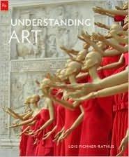 9781111777654: Understanding Art, 9th Edition