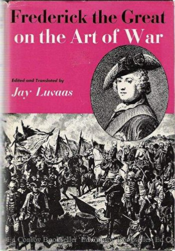 9781111785406: Frederick the Great on the Art of War