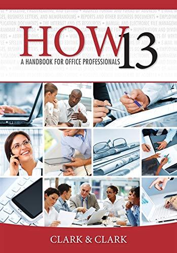 HOW 13: A Handbook for Office Professionals: Clark, James L.;