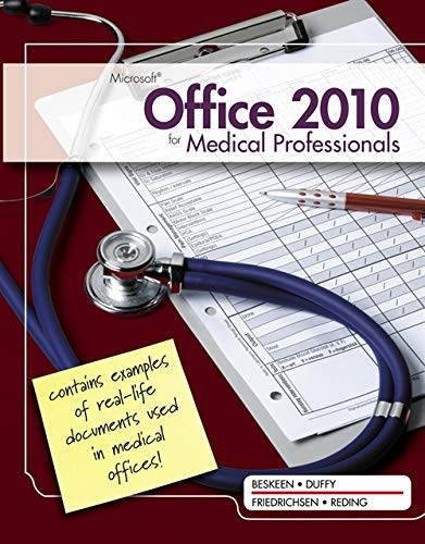 9781111820992: Microsoft Office 2010 for Medical Professionals Illustrated