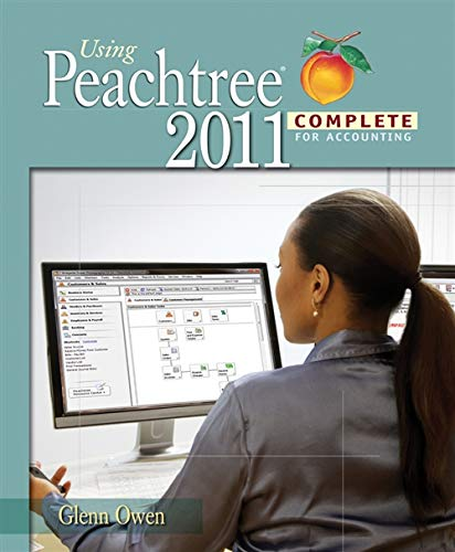 9781111822408: Using Peachtree Complete 2011 for Accounting (with Data File and Accounting CD-ROM) (Accounting Applications)