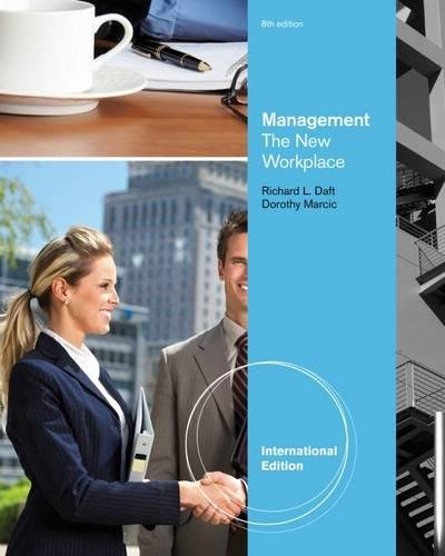 Management: The New Workplace: Marcic, Dorothy/ Daft,