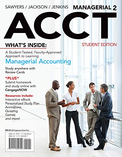 Managerial ACCT2 (with CengageNOW with eBook Printed Access Card) (1111822697) by Greg Jenkins; Roby Sawyers; Steve Jackson
