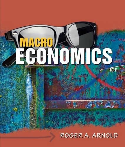Macroeconomics (with Video Office Hours Printed Access Card): Roger A. Arnold