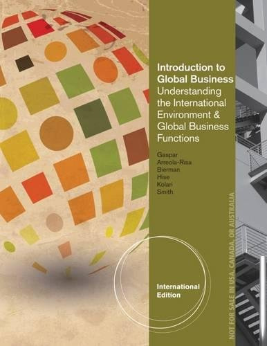 Introduction to Global Business: Understanding the International: Bierman, Leonard and
