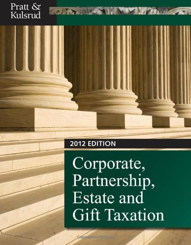 9781111825799: Corporate, Partnership, Estate and Gift Taxation