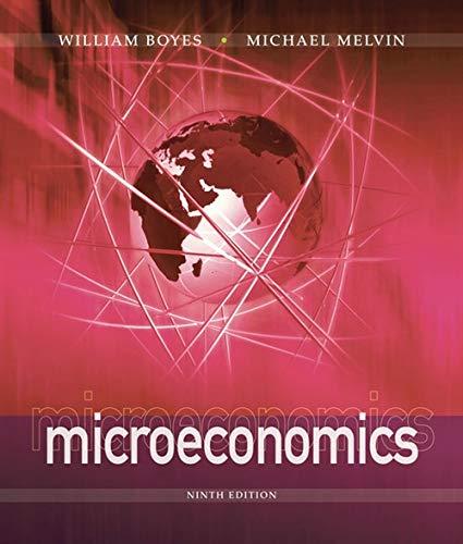 Microeconomics (Paperback): William J. Boyes, Michael Melvin