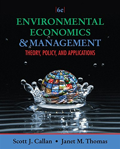 9781111826673: Environmental Economics and Management: Theory, Policy, and Applications (Upper Level Economics Titles)