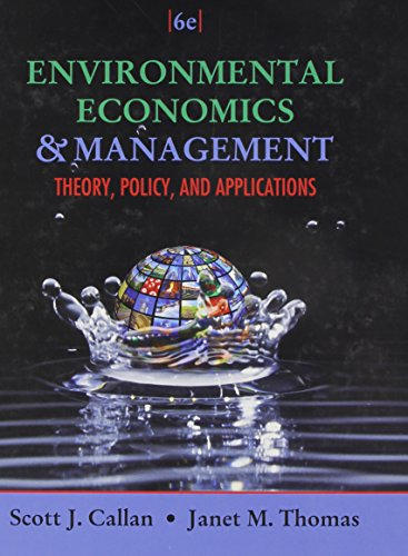 9781111826680: Environmental Economics and Management: Theory, Policy, and Applications (Book Only)