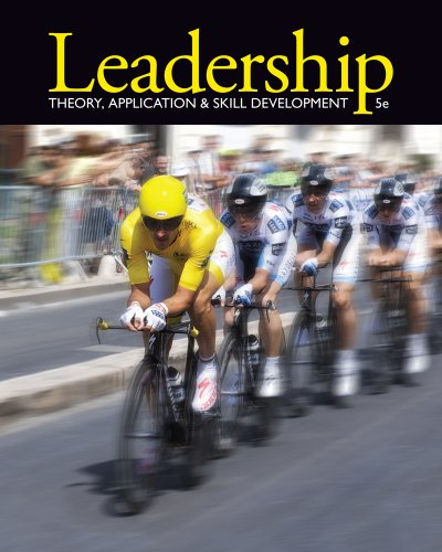 9781111827076: Leadership: Theory, Application, & Skill Development