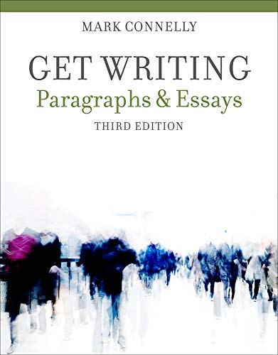 Get Writing: Paragraphs and Essays: Connelly, Mark; Connelly, Jr.