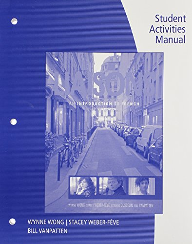 Student Activities Manual for Wong/Weber-Feve/Ousselin/Vanpatton's Liaisons: An: Wong, Wynne; Weber-Fève,