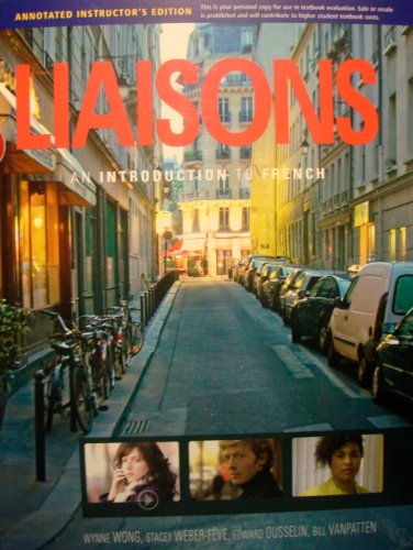 Liaisons: An Introduction to French.: Stacey Weber-Feve, Edward