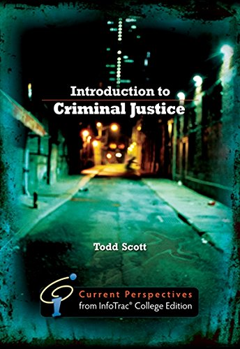 Introduction to Criminal Justice: Current Perspectives from: Wadsworth, Todd Scott