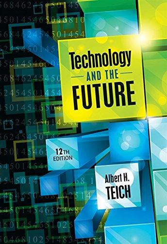 Technology & the Future: Teich, Albert H.
