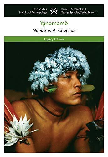 9781111828745: The Yanomamo (CASE STUDIES IN CULTURAL ANTHROPOLOGY)