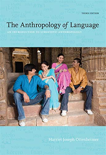 9781111828752: The Anthropology Of Language: An Introduction to Linguistic Anthropology