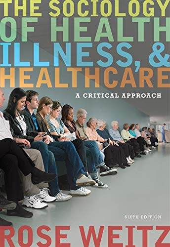 9781111828790: The Sociology of Health, Illness, and Health Care: A Critical Approach