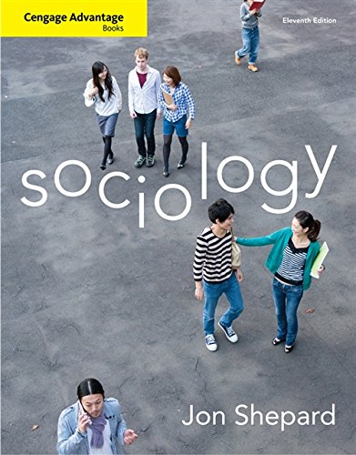 Cengage Advantage Books: Sociology: Jon M. Shepard