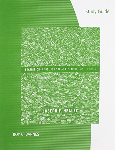 Study Guide for Statistics: A Tool for: Healey, Joseph F.