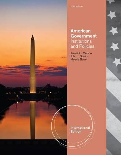 9781111830021: American Government: Institutions and Policies, International Edition