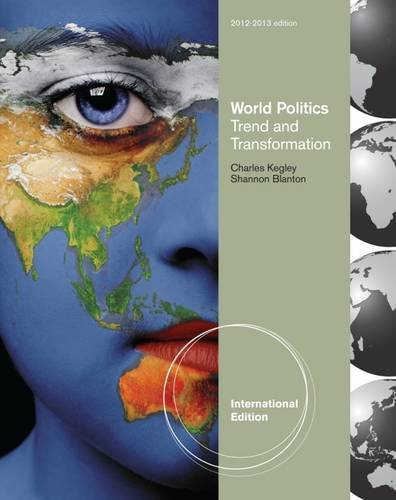 9781111830090: World Politics: Trend and Transformations.