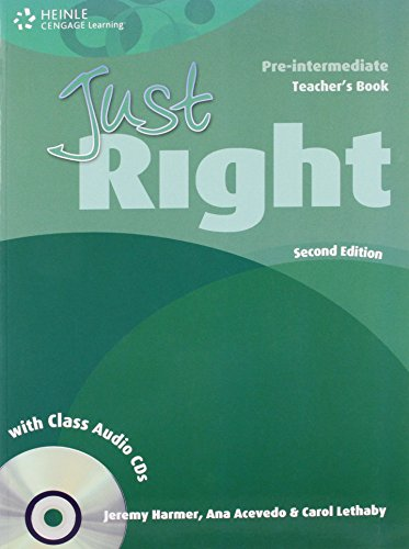Just Right Pre-Intermediate: Teacher's Book with Class: Jeremy Harmer
