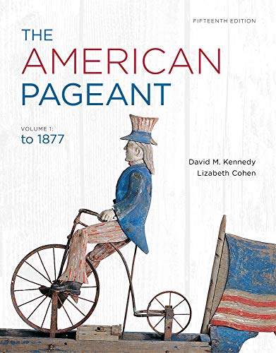 The American Pageant, Volume 1: Cohen, Lizabeth, Kennedy,
