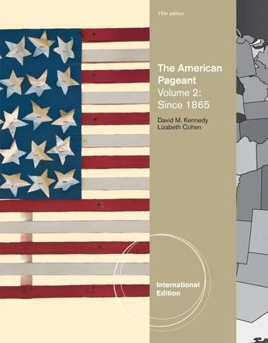 9781111831479: The American Pageant, Volume 2, International Edition