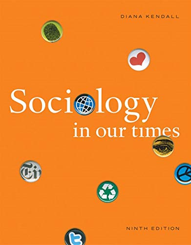 Sociology in Our Times (Hardback): Diana Kendall