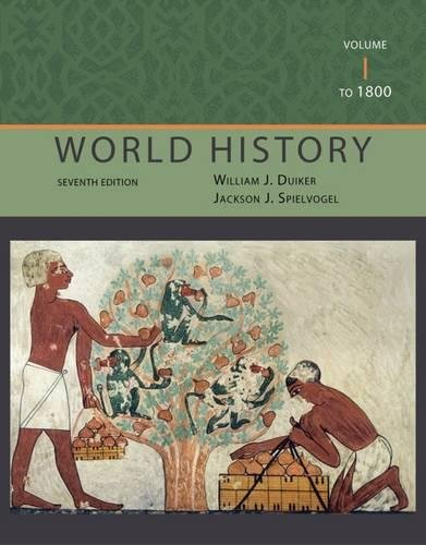 World History, Volume I: To 1800: Spielvogel, Jackson J.,