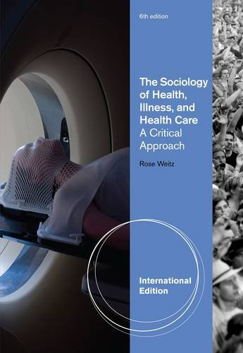 9781111831813: The Sociology of Health, Illness, and Health Care: A Critical Approach