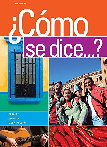 Como se dice...?: Jarvis, Ana; Lebredo, Raquel; Mena-Ayllon, Francisco