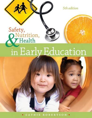 9781111832520: Safety, Nutrition and Health in Early Education