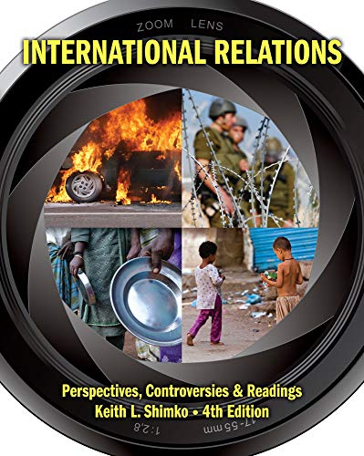 International Relations: Perspectives, Controversies and Readings: Shimko, Keith L.
