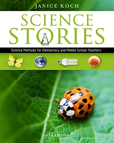 9781111833435: Science Stories: Science Methods for Elementary and Middle School Teachers