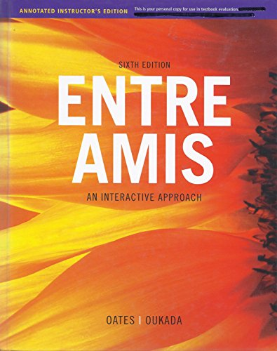 9781111833497: Entre Amis: An Interactive Approach