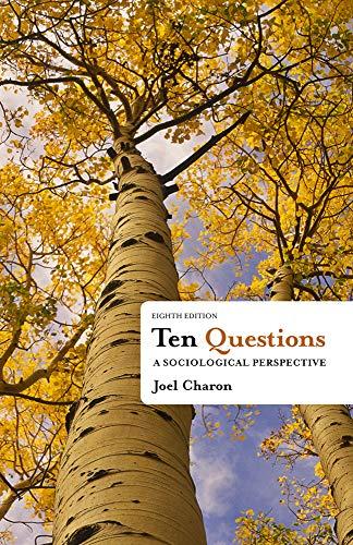 9781111833763: Ten Questions: A Sociological Perspective