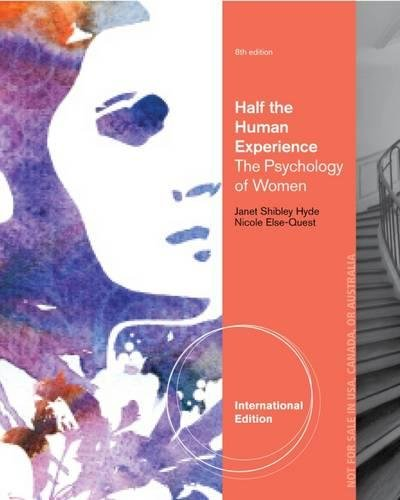 9781111834081: Half the Human Experience: The Psychology of Women, International Edition