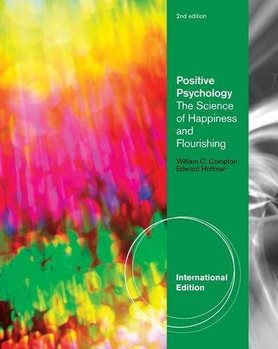 9781111834135: Positive Psychology: The Science of Happiness and Flourishing