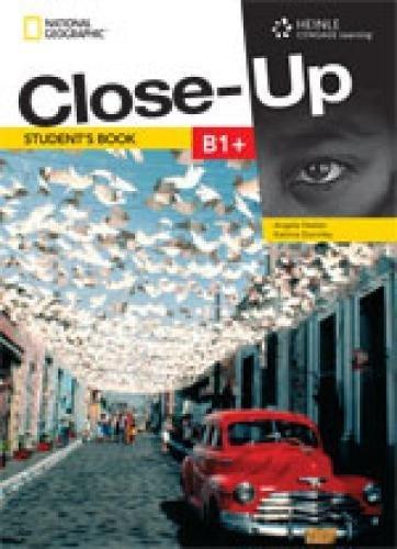 Close-Up B1+: Get Close To English Through: Katrina Gormley ,