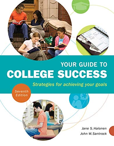 Your Guide to College Success. Strategies for: Halonen, Santrock