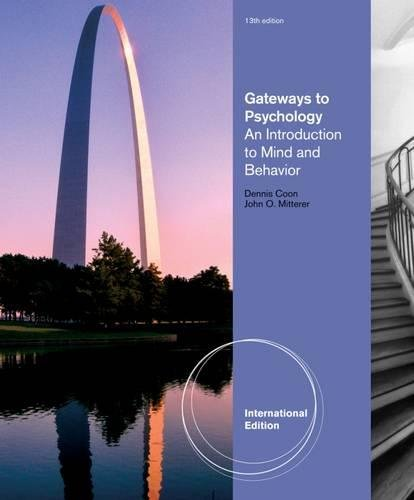 9781111834890: Gateways to Psychology: An Introduction to Mind & Behavior. by Dennis Coon, John Mitterer