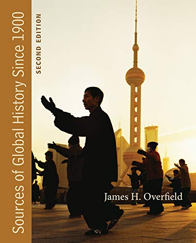 Sources of Global History Since 1900: James H. Overfield