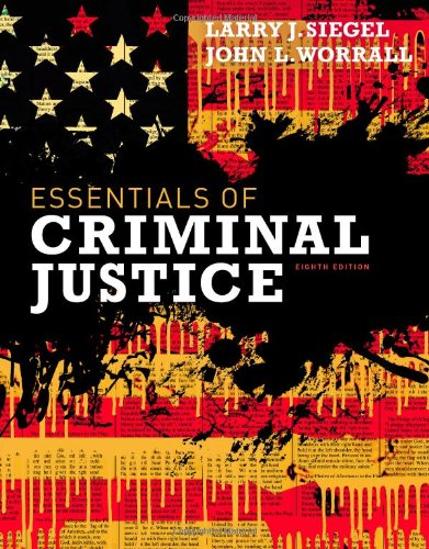 Essentials of Criminal Justice: Siegel, Larry J.;