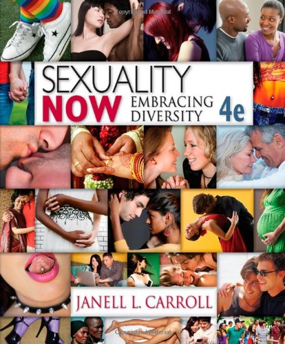 Sexuality Now: Embracing Diversity, 4th Edition: Carroll, Janell L.