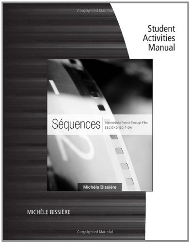 Student Activities Manual for Bissière's Sequences, 2nd: Bissière, Michèle