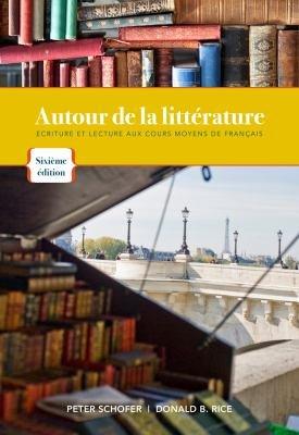 9781111835903: Autour de La Litterature: Ecriture Et Lecture Aux Cours Moyens de Francais (French Edition)